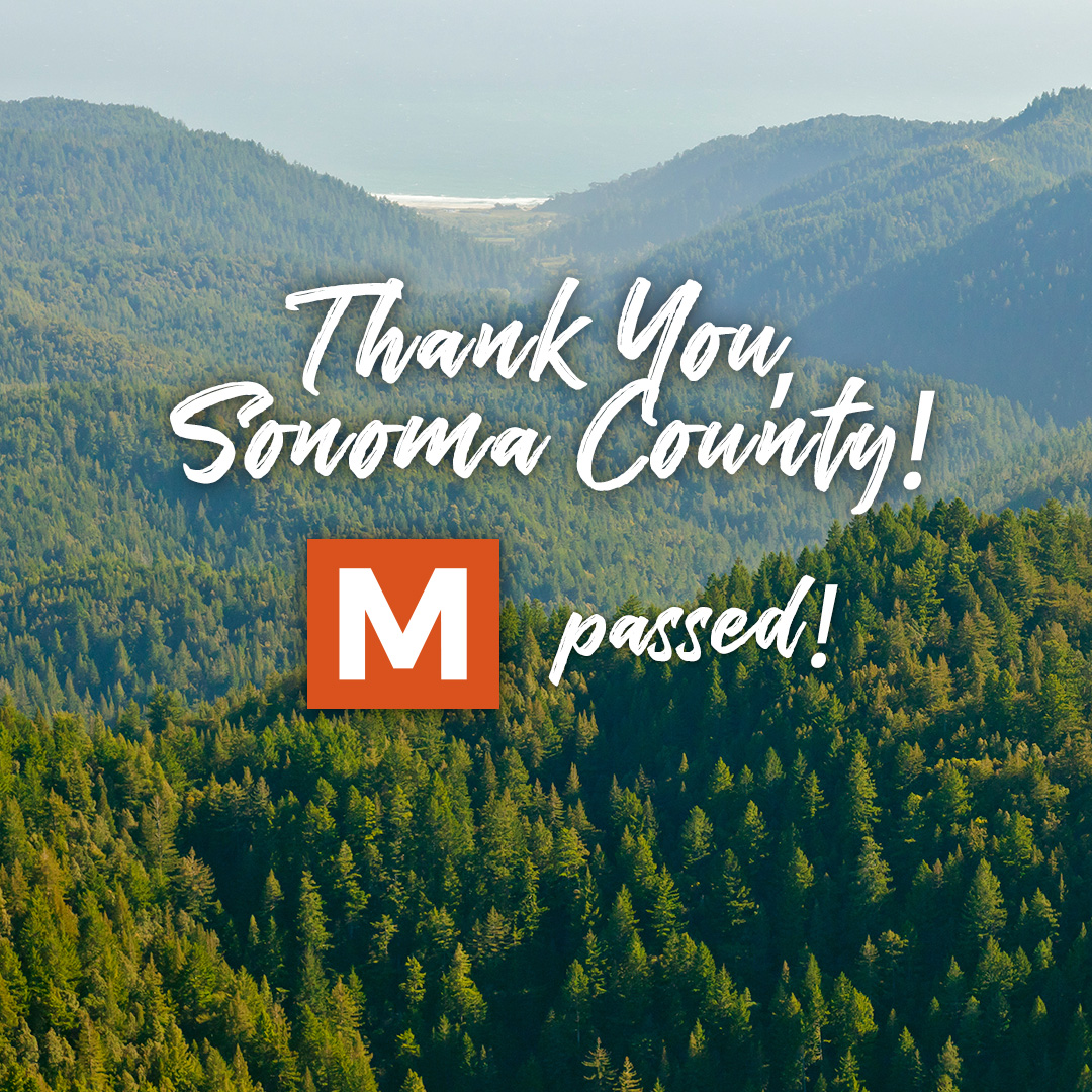 Thank you, Sonoma County! Measure M passed!