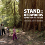 Stand for the Redwoods – Park Visitors – 1200px