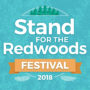 Stand for the Redwoods Festival